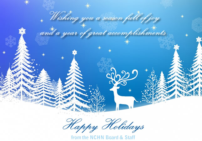 Happy Holidays from the NCHN Board and Staff