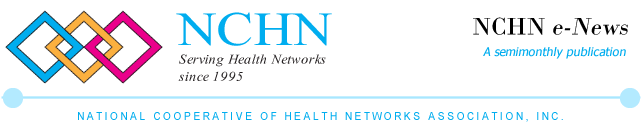 NCHN e-News, a semimonthly publication